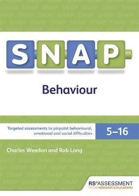 SNAP Behaviour User's Handbook (Special Needs Assessment Profile-Behaviour) V3 by Charles Weedon