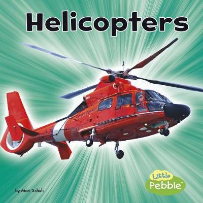 Helicopters by ,Mari Schuh