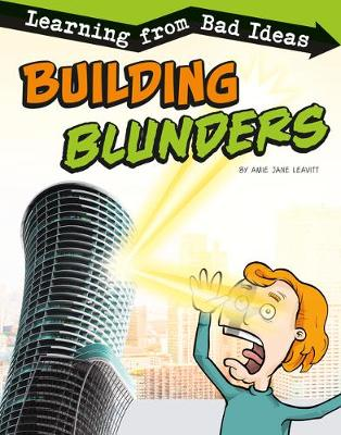 Building Blunders: Learning from Bad Ideas by Amie Jane Leavitt