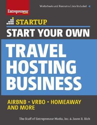 Start Your Own Travel Hosting Business by Entrepreneur Media