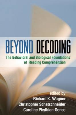 Beyond Decoding by Richard K. Wagner