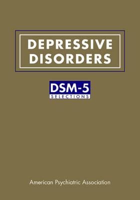 Depressive Disorders by American Psychiatric Association