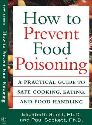 How to Prevent Food Poisoning by Department of Mathematics Elizabeth Scott