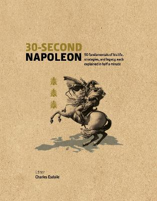 30-Second Napoleon by Charles J. Esdaile