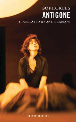 Antigone by Anne Carson