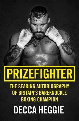 Prizefighter by Decca Heggie