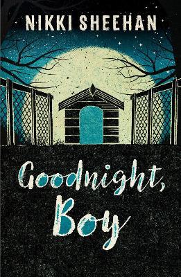 Goodnight, Boy by Nikki Sheehan