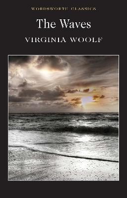 The Waves by Virginia Woolf