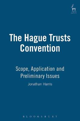 The Hague Trusts Convention by Jonathan Harris