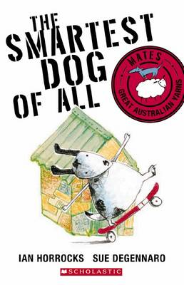 The Smartest Dog of All by Ian Horrocks