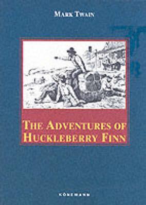 The Adventures of Huckleberry Finn by Mark Twain