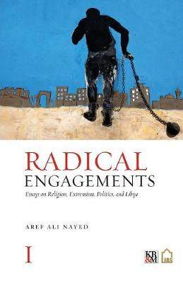 Radical Engagements by Aref Ali Nayed