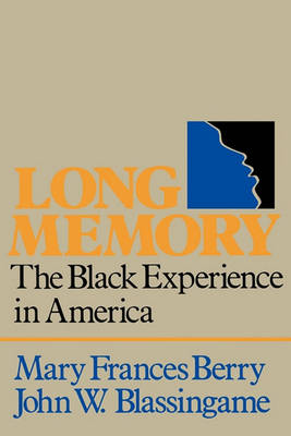 Long Memory by Mary Frances Berry
