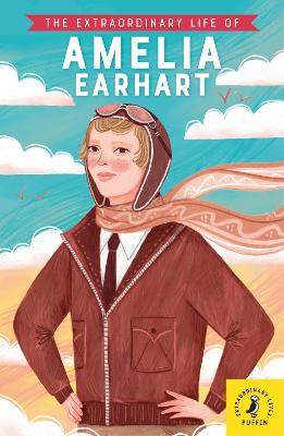 The Extraordinary Life of Amelia Earhart book