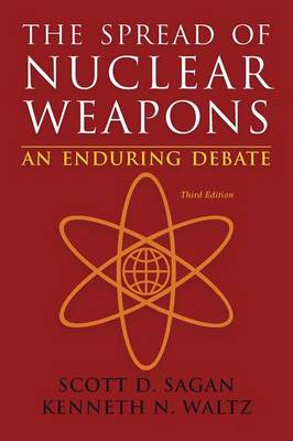 The Spread of Nuclear Weapons by Scott Douglas Sagan