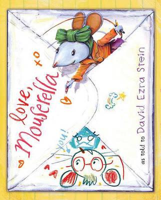 Love, Mouserella by David Ezra Stein