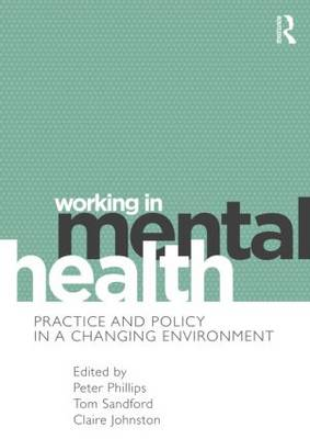 Working in Mental Health by Peter Phillips