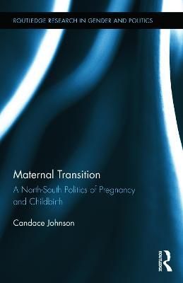 Maternal Transition by Candace Johnson