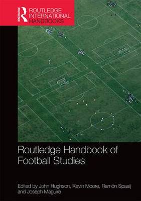Routledge Handbook of Football Studies book