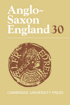 Anglo-Saxon England: Volume 30 by Malcolm Godden