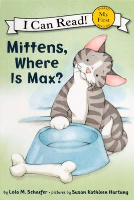Mittens, Where Is Max? by Lola M Schaefer