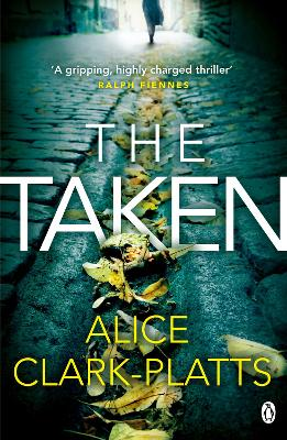The Taken by Alice Clark-Platts