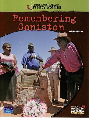 First Australians Upper Primary: Remembering Coniston by