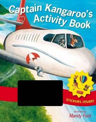 Captain Kangaroo Activity Book by Mandy Foot