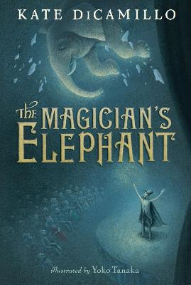 The Magician's Elephant by Kate DiCamillo
