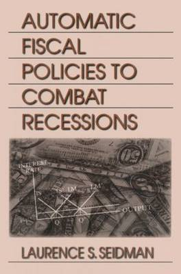 Automatic Fiscal Policies to Combat Recessions book