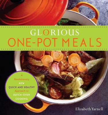 Glorious One-Pot Meals book