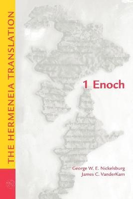 1 Enoch by George W. E. Nickelsburg