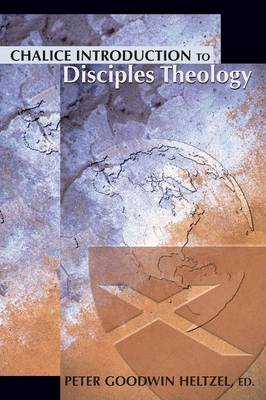 Chalice Introduction to Disciples Theology book