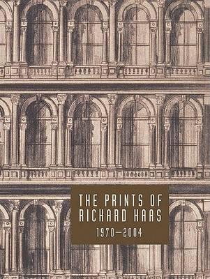 Richard Haas: The Prints of Richard Haas by Director of Policy Planning Richard N Haass