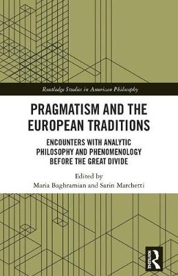 Pragmatism and the European Traditions book