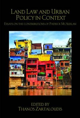 Land Law and Urban Policy in Context by Thanos Zartaloudis