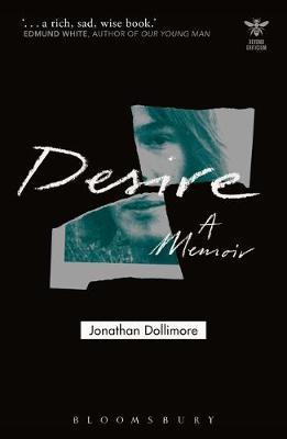 Desire: A Memoir by Jonathan Dollimore