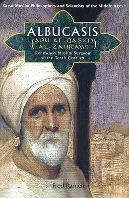 Albucasis (Abu Al-Qasim Al-Zahrawi) by Fred Ramen