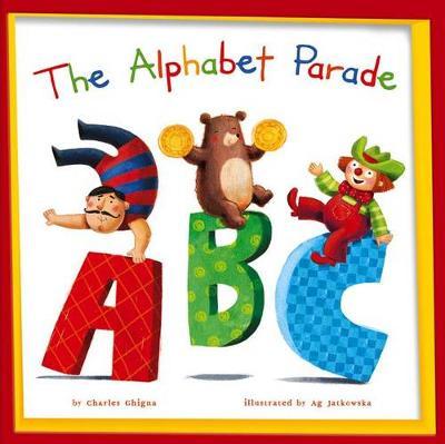 The Alphabet Parade by Charles Ghigna