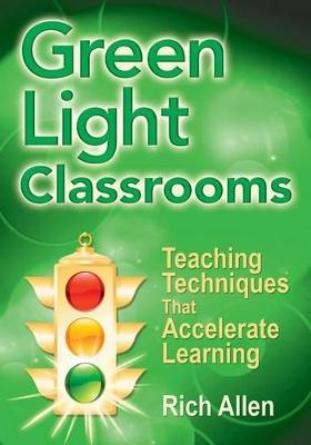 Green Light Classrooms by Richard Allen