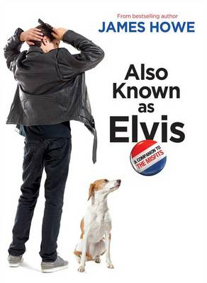 Also Known as Elvis by Howe James