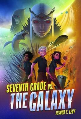 Seventh Grade vs. the Galaxy book