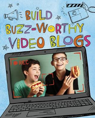 Build Buzz-Worthy Video Blogs: 4D by Thomas Kingsley-Troupe