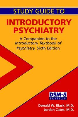 Study Guide to Introductory Psychiatry by Donald W. Black