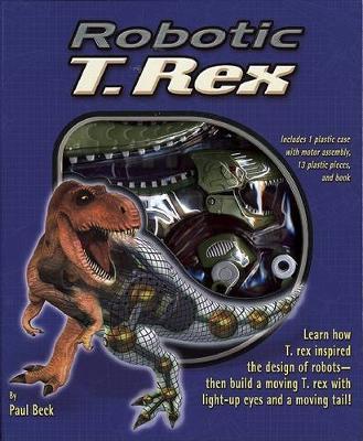 Robotic T-Rex by Paul Beck