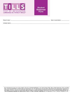 Test of Integrated Language and Literacy Skills (R) (TILLS (R)) Student Response Form book