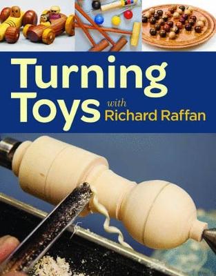 Turning toys with Richard Raffan by Richard Raffan