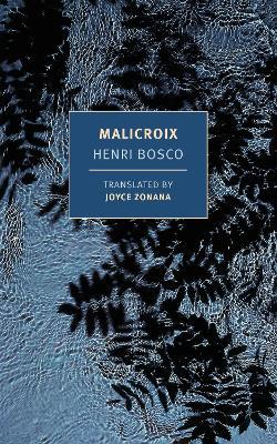 Malicroix by Henri Bosco