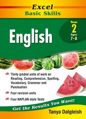 Excel Basic Skills - English Year 2 by Tanya Dalgleish