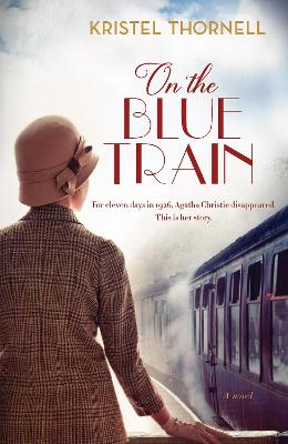 On the Blue Train by Kristel Thornell